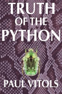 Truth of the Python, a supernatural thriller by Paul Vitols